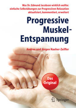 Naeher-Zeiffer, Andrea - Progressive Muskel-Entspannung, ebook