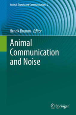 Brumm, Henrik - Animal Communication and Noise, ebook