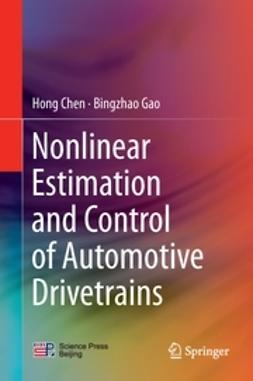 Chen, Hong - Nonlinear Estimation and Control of Automotive Drivetrains, ebook