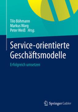 Böhmann, Tilo - Service-orientierte Geschäftsmodelle, ebook