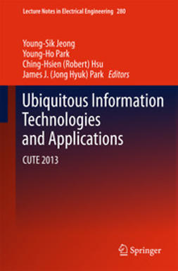 Jeong, Young-Sik - Ubiquitous Information Technologies and Applications, e-bok
