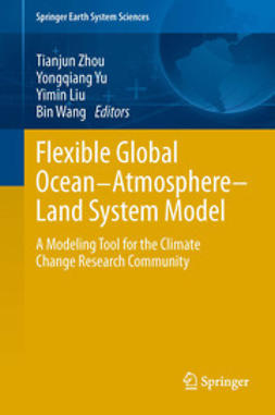 Zhou, Tianjun - Flexible Global Ocean-Atmosphere-Land System Model, e-kirja
