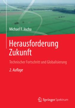 Jischa, Michael F. - Herausforderung Zukunft, ebook