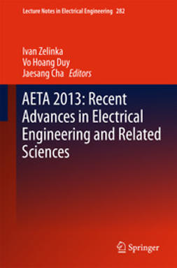 Zelinka, Ivan - AETA 2013: Recent Advances in Electrical Engineering and Related Sciences, ebook