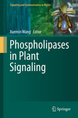 Wang, Xuemin - Phospholipases in Plant Signaling, ebook