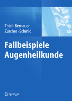 Thiel, Michael A. - Fallbeispiele Augenheilkunde, ebook