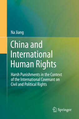 Jiang, Na - China and International Human Rights, ebook