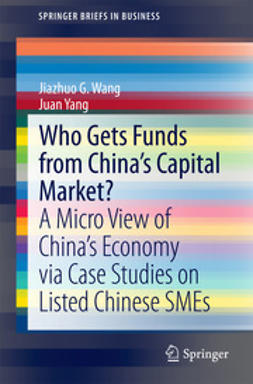 Wang, Jiazhuo G. - Who Gets Funds from China's Capital Market?, ebook