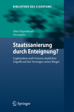 Depenheuer, Otto - Staatssanierung durch Enteignung?, ebook