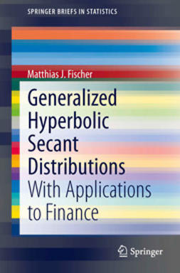 Fischer, Matthias J. - Generalized Hyperbolic Secant Distributions, ebook