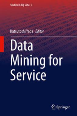 Yada, Katsutoshi - Data Mining for Service, ebook