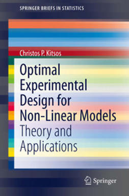 Kitsos, Christos P. - Optimal Experimental Design for Non-Linear Models, ebook