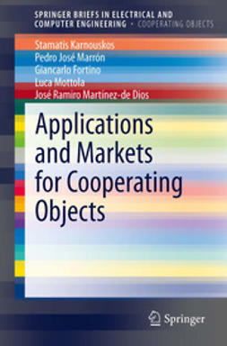Karnouskos, Stamatis - Applications and Markets for Cooperating Objects, ebook