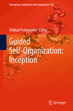 Prokopenko, Mikhail - Guided Self-Organization: Inception, ebook