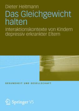Heitmann, Dieter - Das Gleichgewicht halten, ebook