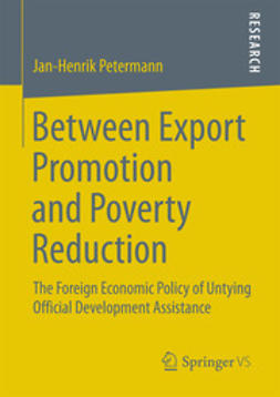 Petermann, Jan-Henrik - Between Export Promotion and Poverty Reduction, ebook