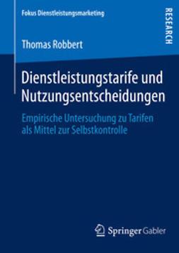 Robbert, Thomas - Dienstleistungstarife und Nutzungsentscheidungen, ebook