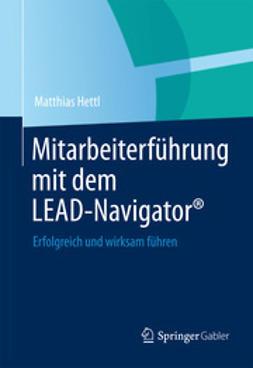 Hettl, Matthias - Mitarbeiterführung mit dem LEAD-Navigator®, ebook