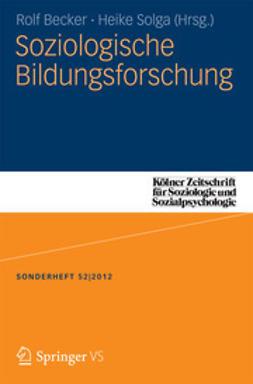 Becker, Rolf - Soziologische Bildungsforschung, ebook