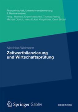 Weimann, Matthias - Zeitwertbilanzierung und Wirtschaftsprüfung, ebook