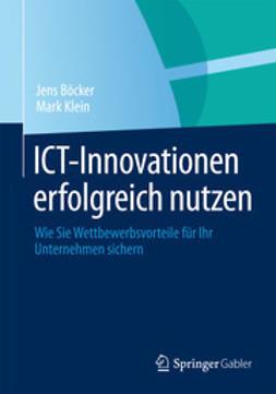Böcker, Jens - ICT-Innovationen erfolgreich nutzen, ebook