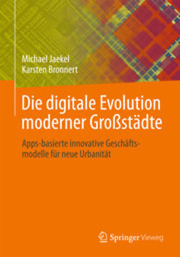 Jaekel, Michael - Die digitale Evolution moderner Großstädte, ebook