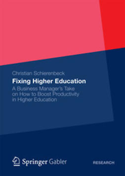 Schierenbeck, Christian - Fixing Higher Education, ebook