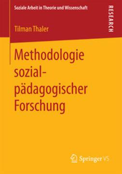 Thaler, Tilman - Methodologie sozialpädagogischer Forschung, ebook