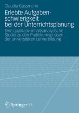 Gassmann, Claudia - Erlebte Aufgabenschwierigkeit bei der Unterrichtsplanung, ebook