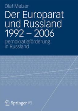 Melzer, Olaf - Der Europarat und Russland 1992 – 2006, ebook
