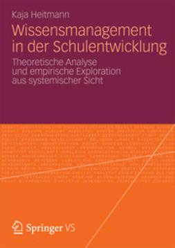 Heitmann, Kaja - Wissensmanagement in der Schulentwicklung, e-kirja