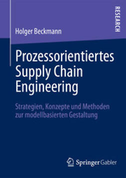 Beckmann, Holger - Prozessorientiertes Supply Chain Engineering, ebook