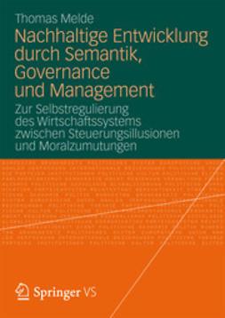 Melde, Thomas - Nachhaltige Entwicklung durch Semantik, Governance und Management, ebook