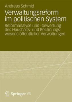 Schmid, Andreas - Verwaltungsreform im politischen System, ebook
