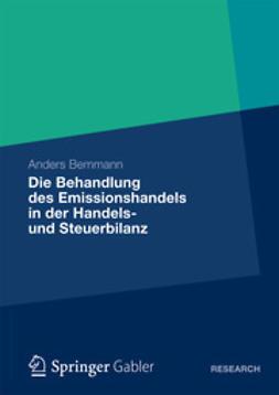 Bemmann, Anders - Die Behandlung des Emissionshandels in der Handels- und Steuerbilanz, ebook