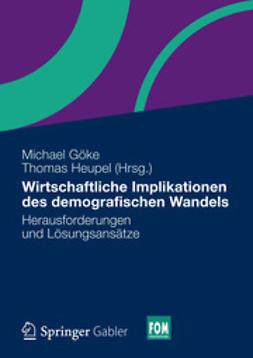 Göke, Michael - Wirtschaftliche Implikationen des demografischen Wandels, ebook