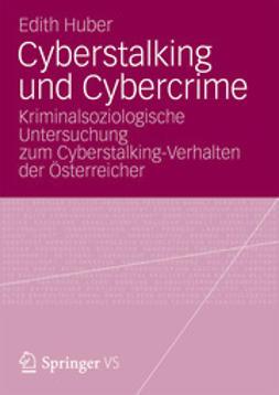 Huber, Edith - Cyberstalking und Cybercrime, ebook