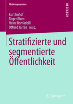 Imhof, Kurt - Stratifizierte und segmentierte Öffentlichkeit, ebook