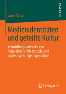 Sūna, Laura - Medienidentitäten und geteilte Kultur, ebook
