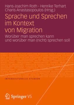 Roth, Hans-Joachim - Sprache und Sprechen im Kontext von Migration, ebook