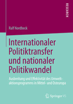 Nordbeck, Ralf - Internationaler Politiktransfer und nationaler Politikwandel, ebook
