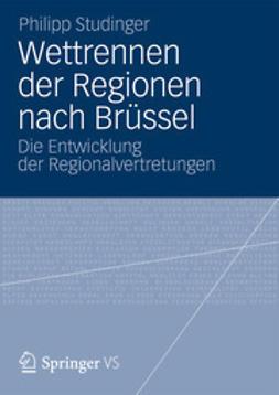 Studinger, Philipp - Wettrennen der Regionen nach Brüssel, ebook