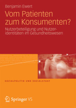 Ewert, Benjamin - Vom Patienten zum Konsumenten?, ebook