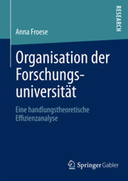Froese, Anna - Organisation der Forschungsuniversität, ebook