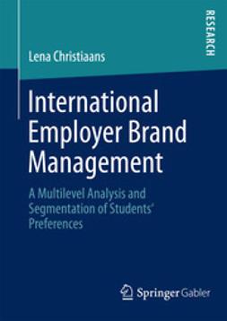 Christiaans, Lena - International Employer Brand Management, ebook