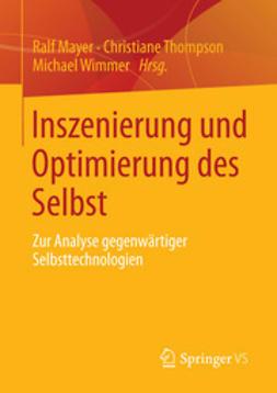 Mayer, Ralf - Inszenierung und Optimierung des Selbst, ebook