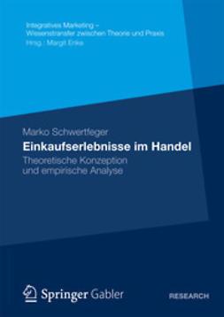 Schwertfeger, Marko - Einkaufserlebnisse im Handel, ebook