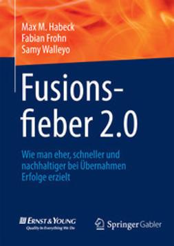 Habeck, Max M - Fusionsfieber 2.0, ebook