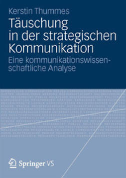 Thummes, Kerstin - Täuschung in der strategischen Kommunikation, ebook