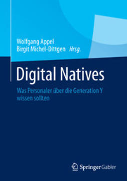 Appel, Wolfgang - Digital Natives, e-kirja